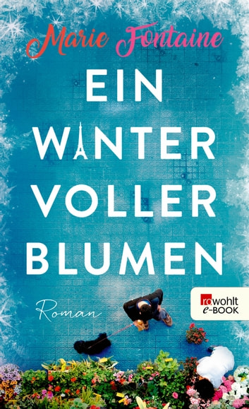 Ein Winter voller Blumen ebook by Marie Fontaine