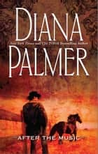 After the Music ebook by Diana Palmer