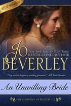 An Unwilling Bride (The Company of Rogues Series, Book 2) - Regency Romance ebook by Jo Beverley