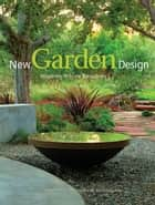 New Garden Design ebook by Zahid Sardar
