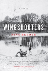 Wingshooters ebook by Nina Revoyr
