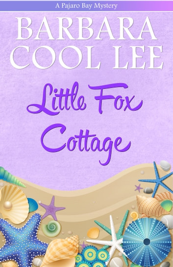 Little Fox Cottage ebook by Barbara Cool Lee