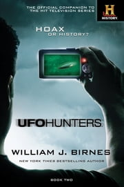 UFO Hunters Book Two ebook by William J. Birnes