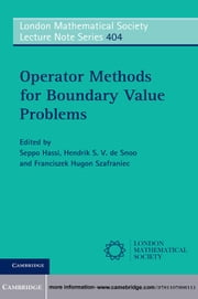 Operator Methods for Boundary Value Problems ebook by Professor Seppo Hassi,Professor Hendrik S. V. de Snoo,Professor Franciszek Hugon Szafraniec