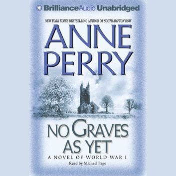 No Graves As Yet - A Novel of World War One livre audio by Anne Perry