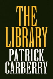 The Library ebook by Patrick Carberry