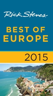 Rick Steves Best of Europe 2015 ebook by Rick Steves