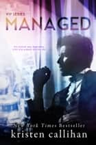 Managed ebook by Kristen Callihan
