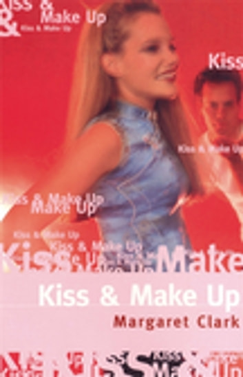 Kiss And Make Up ebook by Margaret Clark
