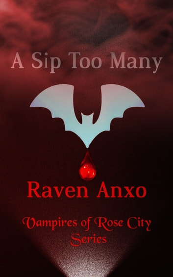 A Sip Too Many ebook by Raven Anxo