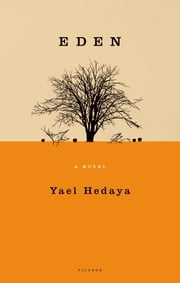 Eden - A Novel ebook by Yael Hedaya