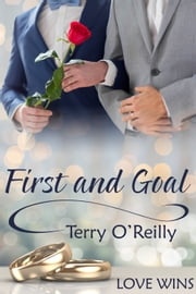 First and Goal ebook by Terry O'Reilly