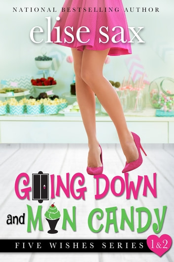 Going Down and Man Candy ebook by Elise Sax