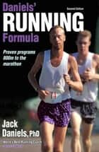 Daniels' Running Formula, 2E ebook by Jack Tupper Daniels