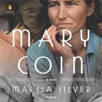Mary Coin audiobook by Marisa Silver