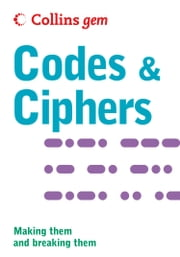 Codes and Ciphers (Collins Gem) ebook by Collins