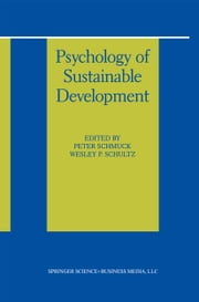 Psychology of Sustainable Development ebook by Peter Schmuck,Wesley P. Schultz