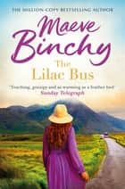 Lilac Bus ebook by Maeve Binchy