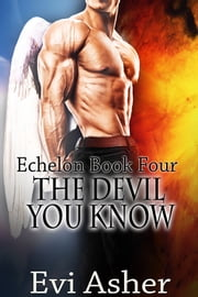 The Devil You Know ebook by Evi Asher