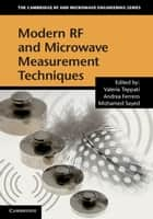 Modern RF and Microwave Measurement Techniques ebook by Valeria Teppati,Andrea Ferrero,Mohamed Sayed