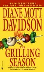 The Grilling Season ebook by Diane Mott Davidson