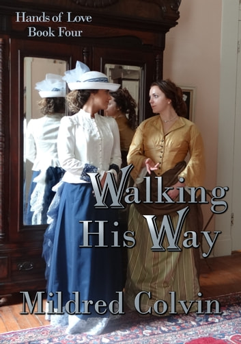 Walking His Way ebook by Mildred Colvin