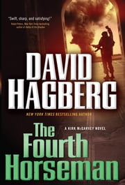 The Fourth Horseman - A Kirk McGarvey Novel ebook by David Hagberg