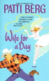 Wife for a Day ebook by Patti Berg