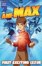 Animax - Free Comic Book Special, Issue 1 ebook by Ron Marz, Jeevan J. Kang