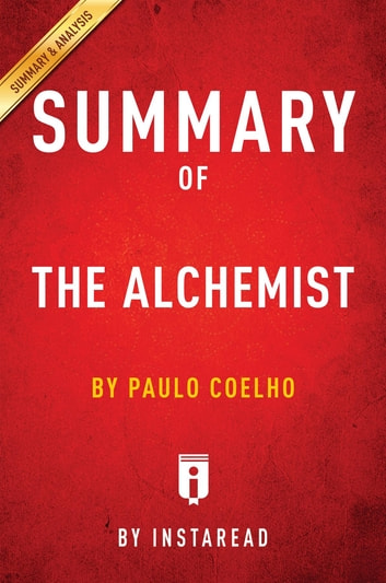 summary of the alchemist ebook by insta summaries  summary of the alchemist by paulo coelho includes analysis ebook by insta summaries