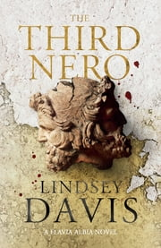 The Third Nero - Flavia Albia 5 (Falco: The New Generation) ebook de Lindsey Davis