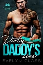 Dirty Daddy's Sins - Night Titans MC, #2 ebook by Evelyn Glass