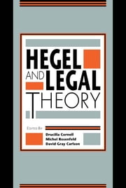 Hegel and Legal Theory ebook by Drucilla Cornell,Michel Rosenfeld,David Gray Carlson