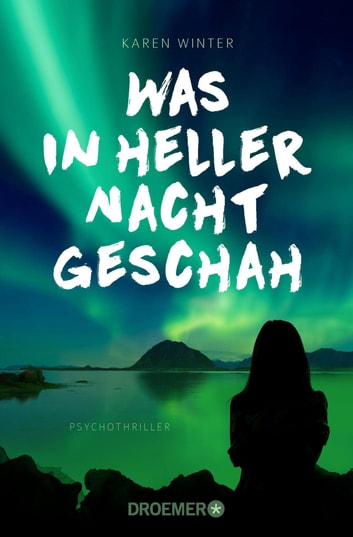 Was in heller Nacht geschah - Psychothriller ebook by Karen Winter