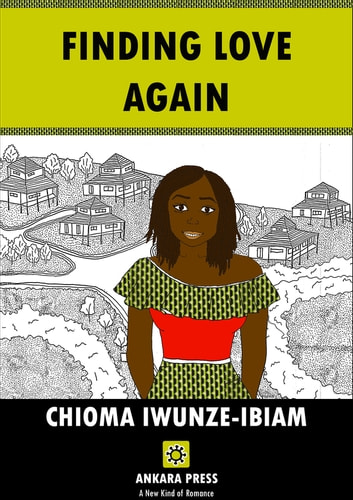 Finding Love Again ebook by CHIOMA IWUNZE-IBIAM