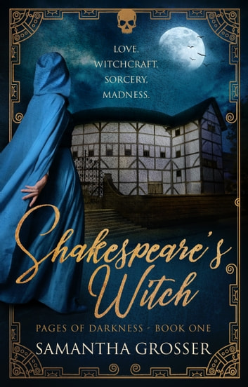Shakespeare's Witch ebook by Samantha Grosser