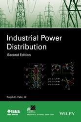 Industrial Power Distribution ebook by Ralph Fehr