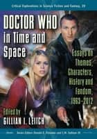 Doctor Who in Time and Space ebook by Gillian I. Leitch,Donald E. Palumbo,C.W. Sullivan III
