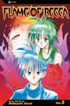 Flame of Recca, Vol. 3 ebook by Nobuyuki Anzai, Nobuyuki Anzai