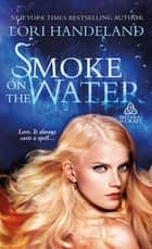 Smoke on the Water - Sisters of the Craft ebook by