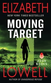 Moving Target ebook by Elizabeth Lowell