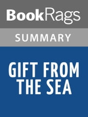 Gift from the Sea by Anne Morrow Lindbergh Summary & Study Guide ebook by BookRags