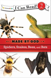 Spiders, Snakes, Bees, and Bats ebook by Kobo.Web.Store.Products.Fields.ContributorFieldViewModel