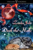 Deck the Halls ebook by Zrinka Jelic