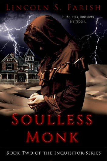 Soulless Monk ebook by Lincoln S. Farish