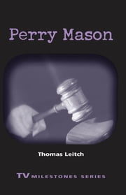 Perry Mason ebook by Thomas Leitch