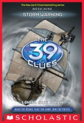 The 39 Clues Book 9: Storm Warning ebook by Linda Sue Park