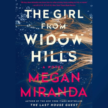The Girl from Widow Hills audiobook by Megan Miranda