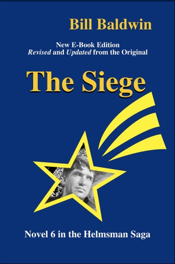 The Siege ebook by Bill Baldwin