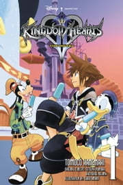 Kingdom Hearts II: The Novel, Vol. 1 (light novel) ebook by Tomoco Kanemaki, Shiro Amano, Tetsuya Nomura,...